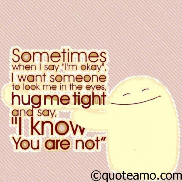 When I Say I Am Ok Quote Amo