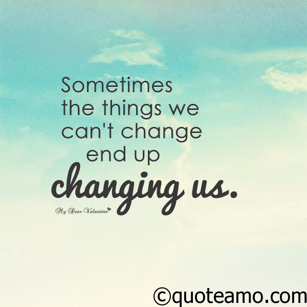Things we can't change - Quote Amo