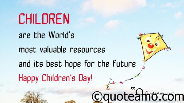 Childrens Quotes Delectable Happy Children's Day Quotes And Sayings Quote Amo