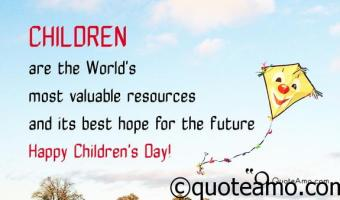 Happy Children's Day Quotes and Sayings