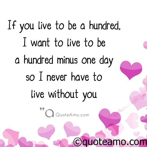 I have never to live without you - Quote Amo