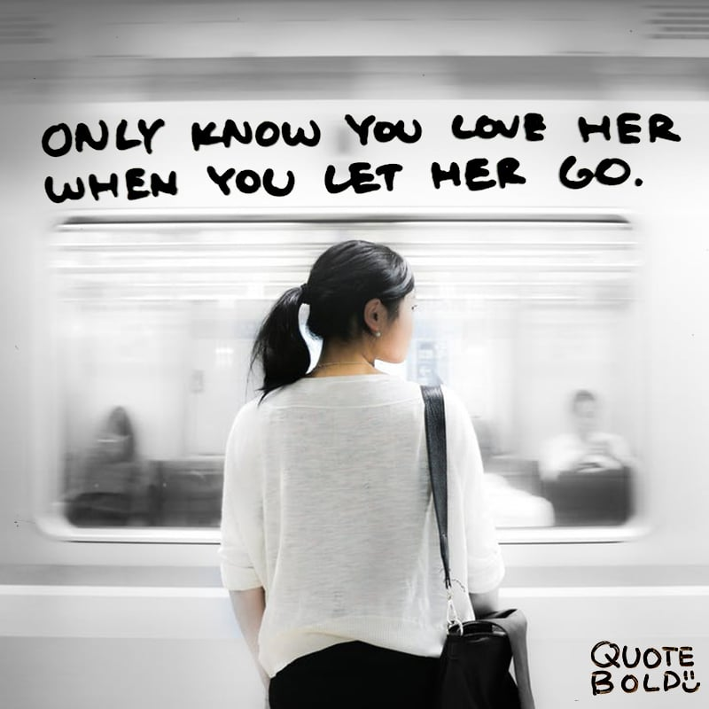 love quotes only love her