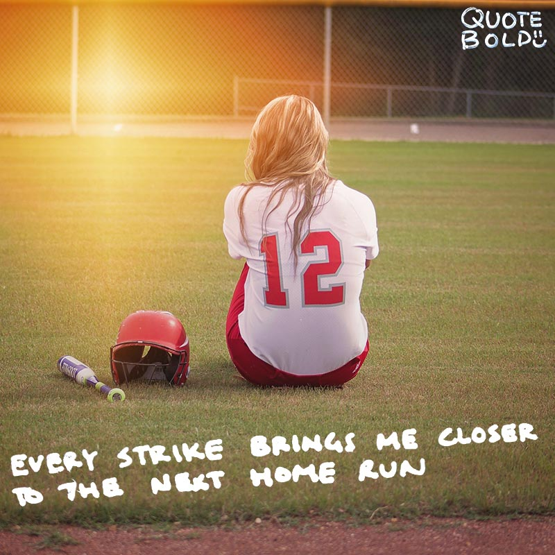 "setbacks quote ""Every strike brings me closer to the next home run."" - Babe Ruth"