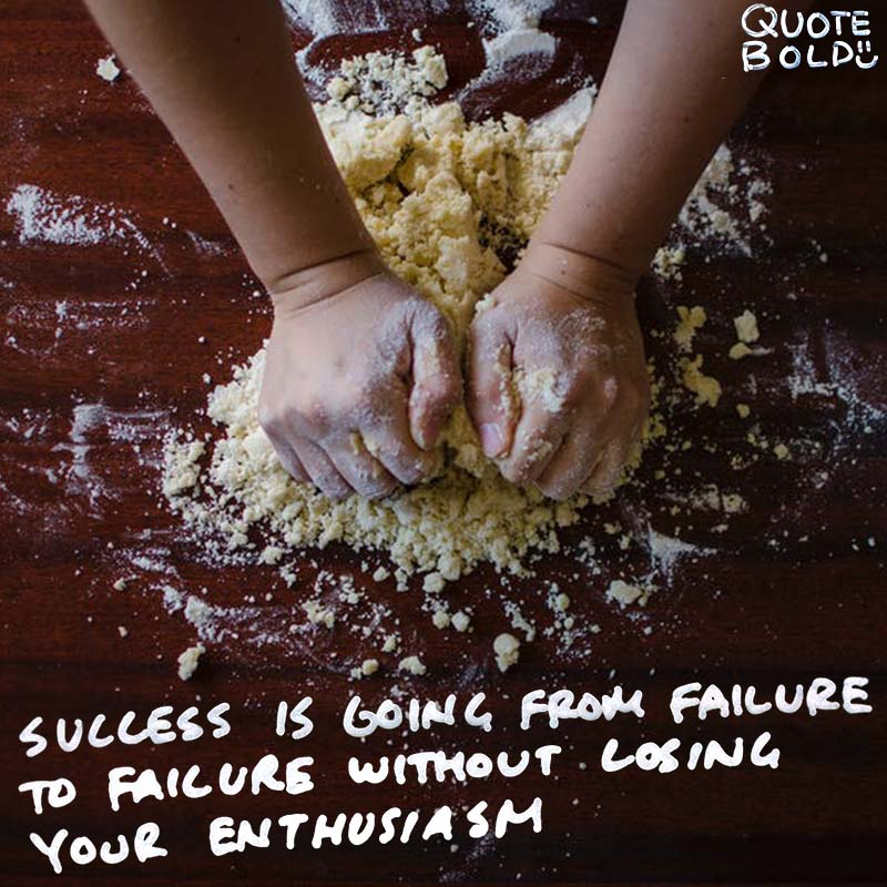 "enthusiasm quote ""Success is going from failure to failure without losing your enthusiasm."" - Winston Churchill"
