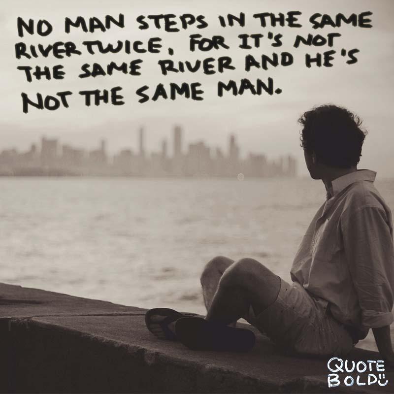 Happy Journey Quotes   Heraclitus