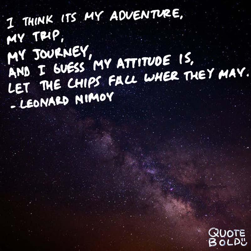 happy journey quotes - Leonard Nimoy