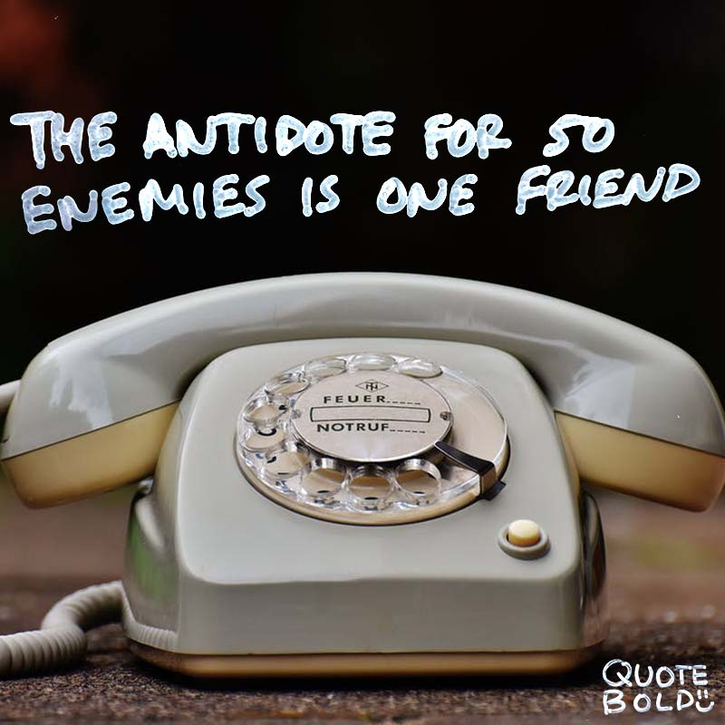 """best friend quotes image - Aristotle """"The antidote for fifty enemies is one friend."""""""