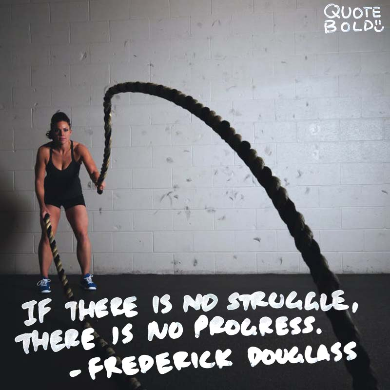 "Inspirational Quotes Life Struggles Frederick Douglass ""If there is no struggle, there is no progress."""