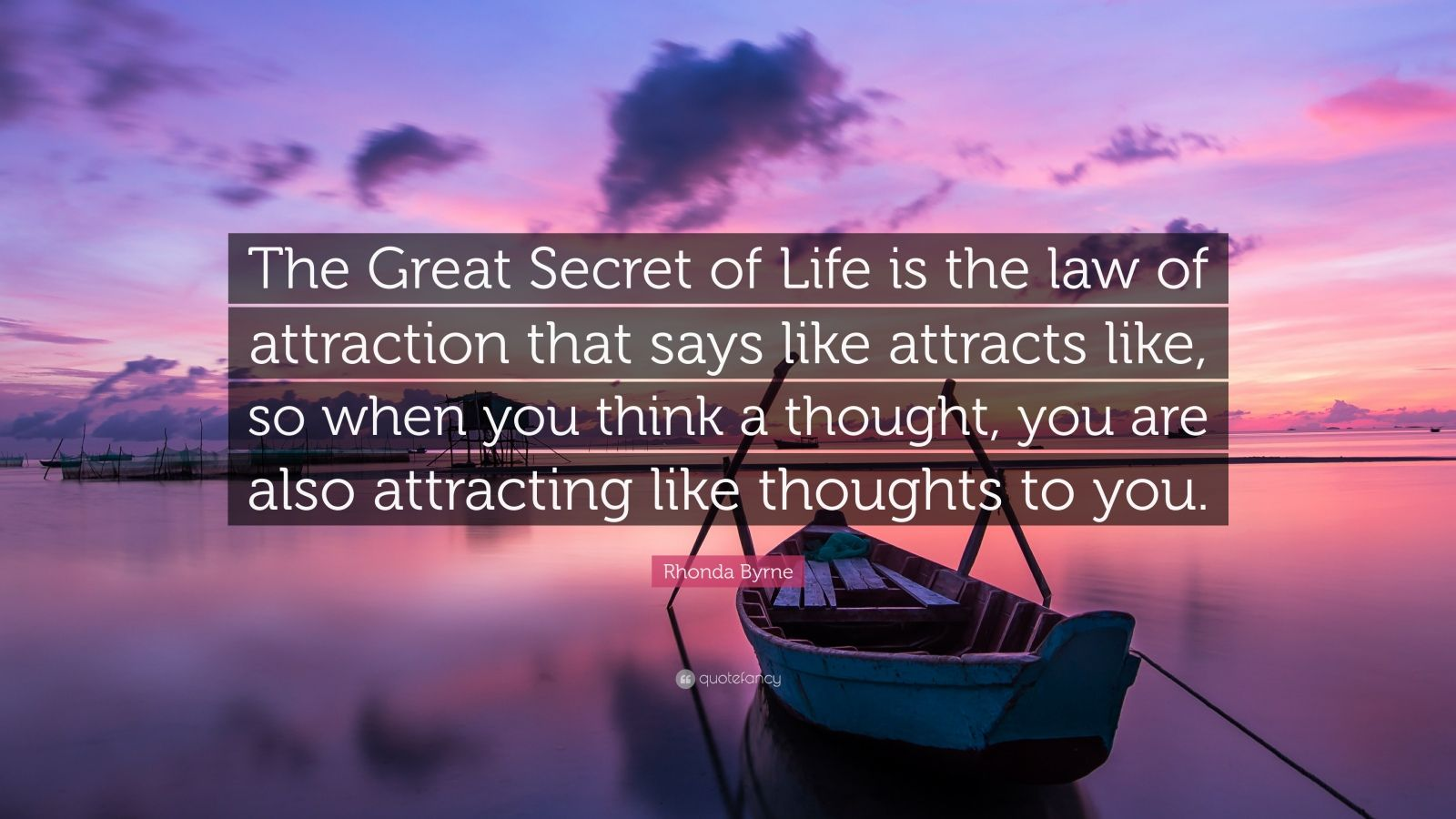 Rhonda Byrne Quote The Great Secret Of Life Is The Law
