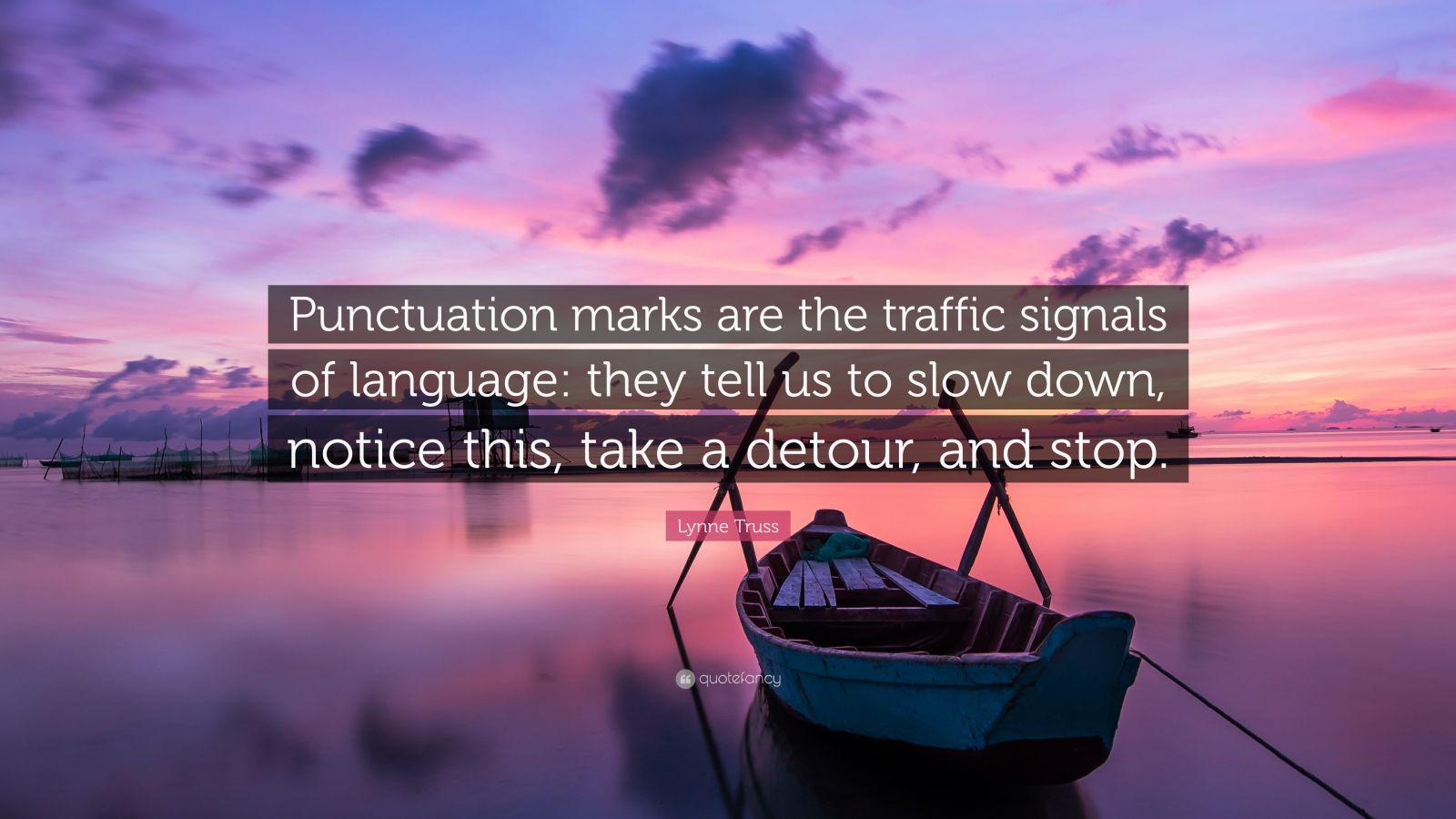 Lynne Truss Quote Punctuation Marks Are The Traffic