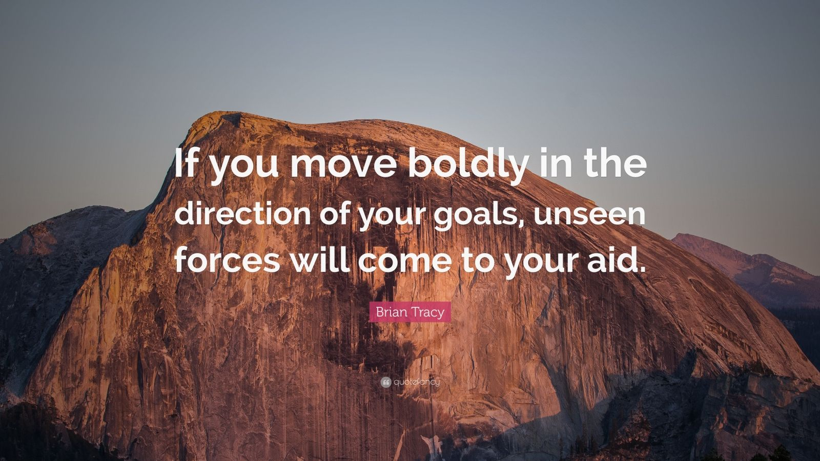 Brian Tracy Quote If You Move Boldly In The Direction Of
