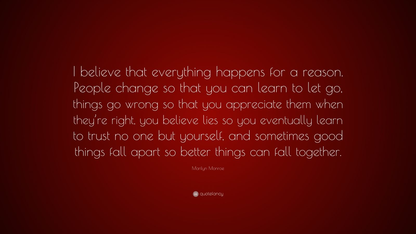 I Believe Everything Happens Reason Marilyn Monroe