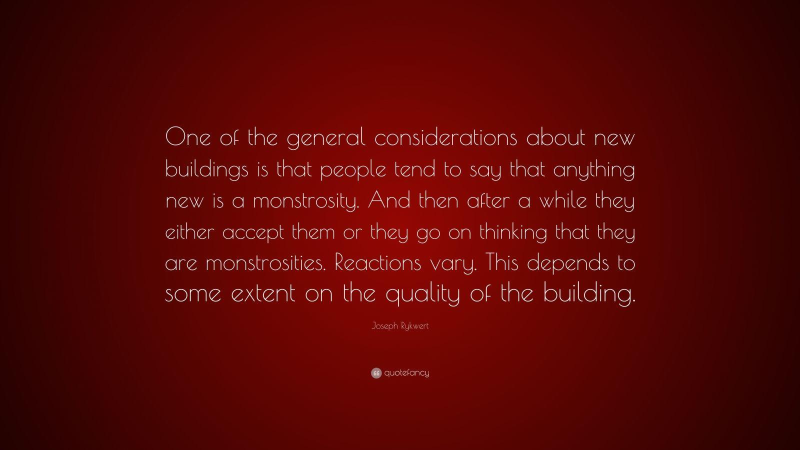 Joseph Rykwert Quote One Of The General Considerations