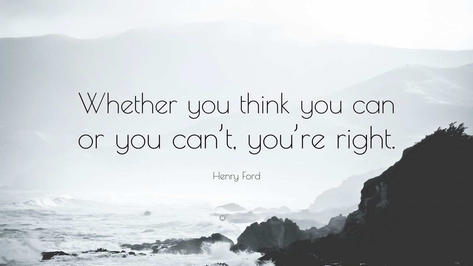 Do It You You Think It Do Or If You T Can You Right You Are Can Think