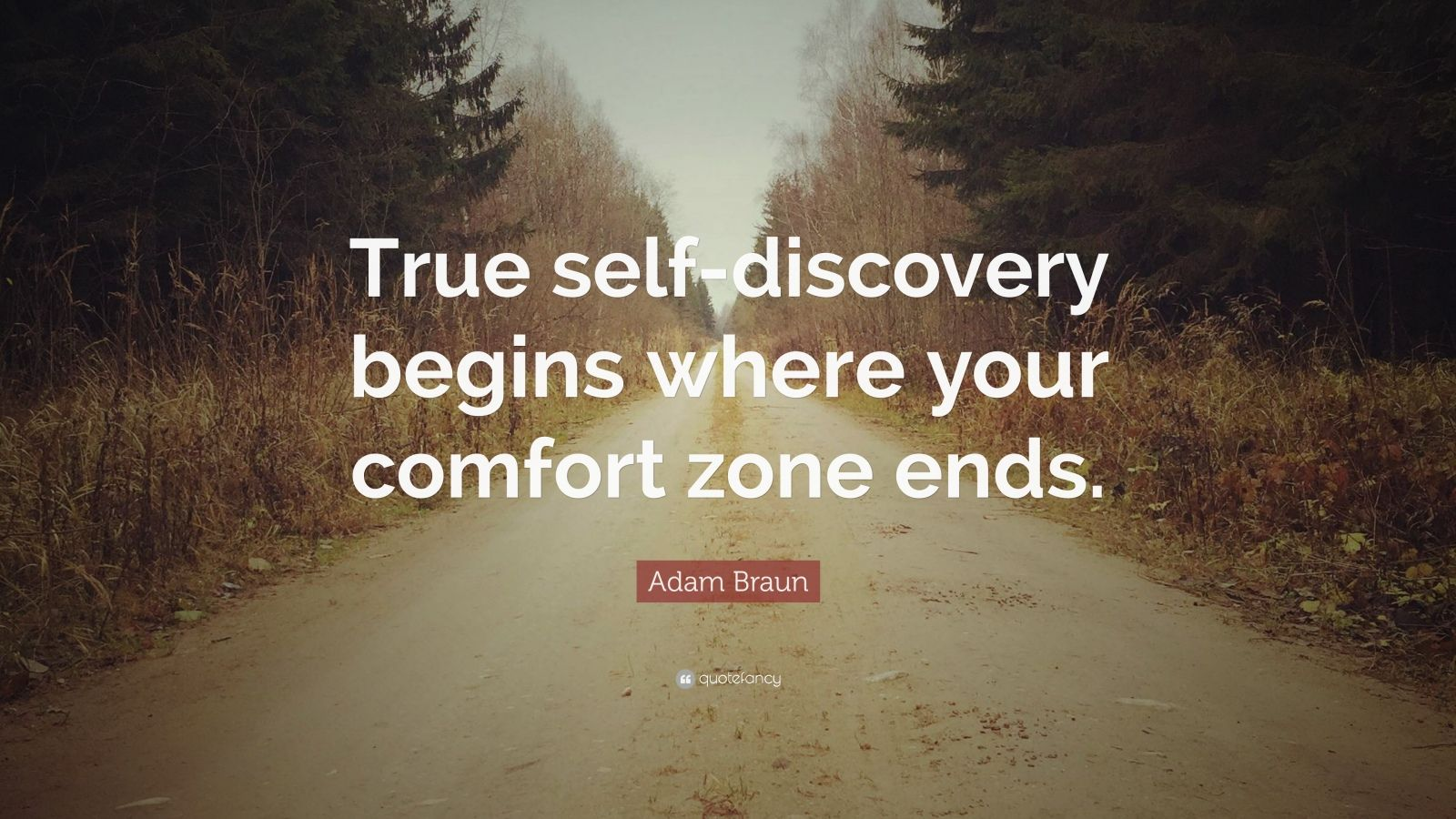 Adam Braun Quote True Self Discovery Begins Where Your