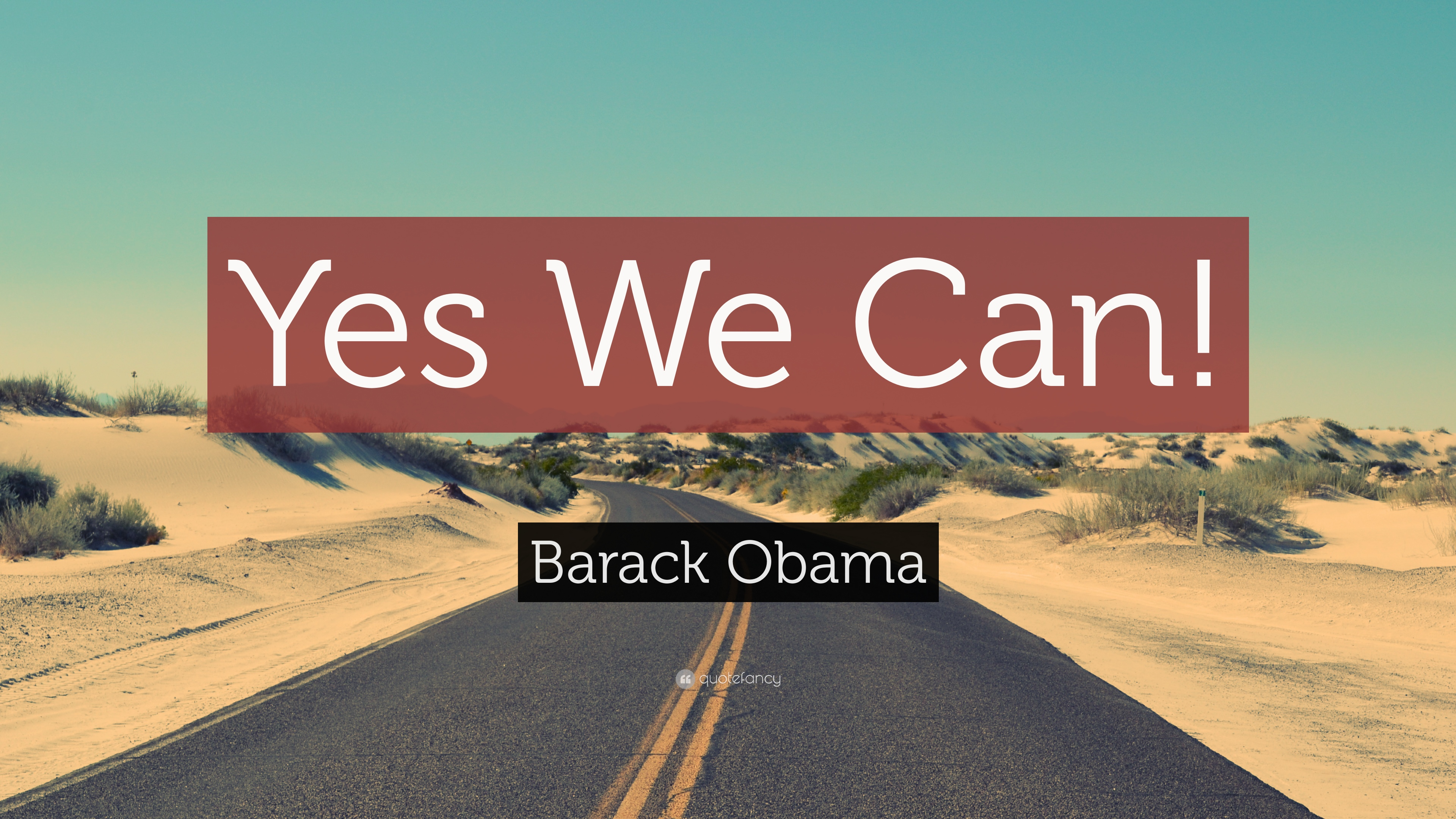 Barack Obama Quote Yes We Can 19 Wallpapers