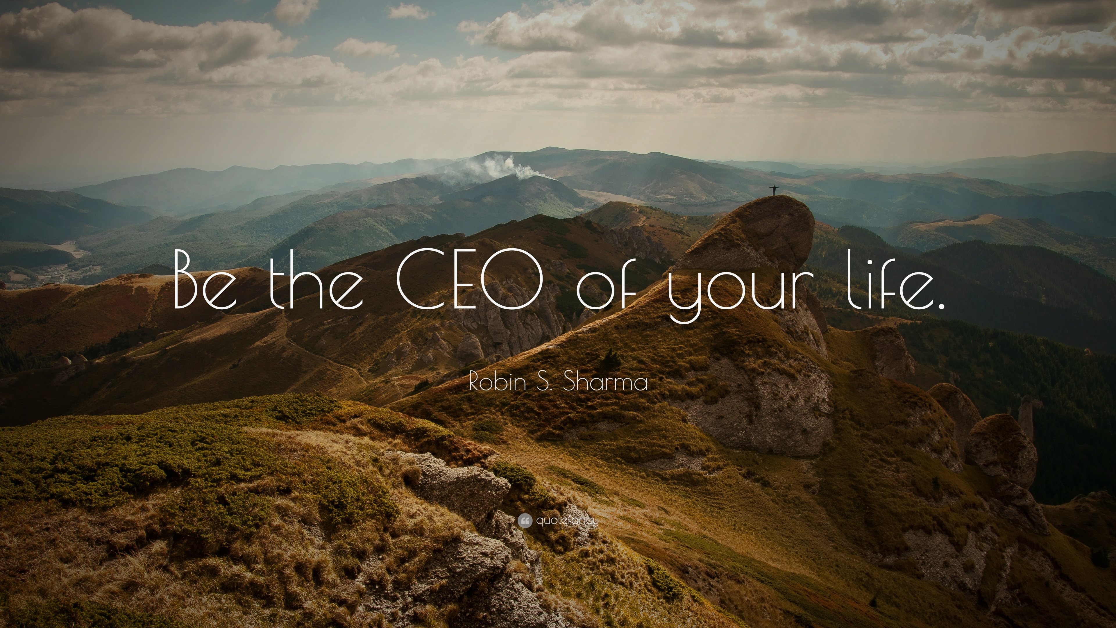 Robin S Sharma Quote Be The Ceo Of Your Life 22