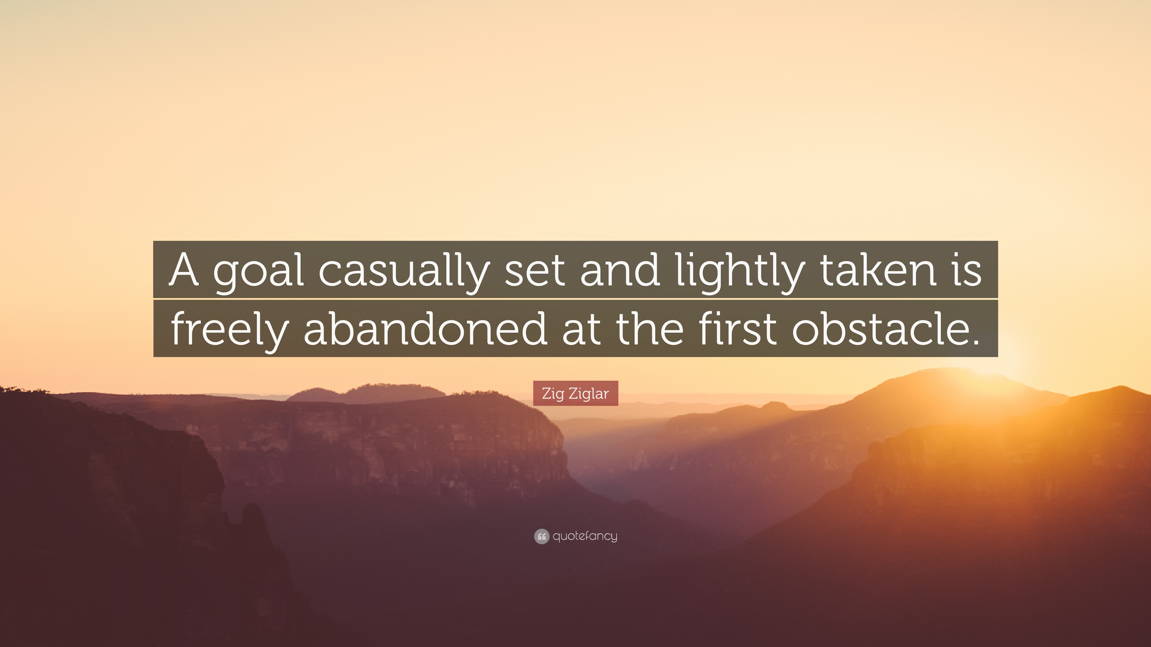 Zig Ziglar Quote A Goal Casually Set And Lightly Taken