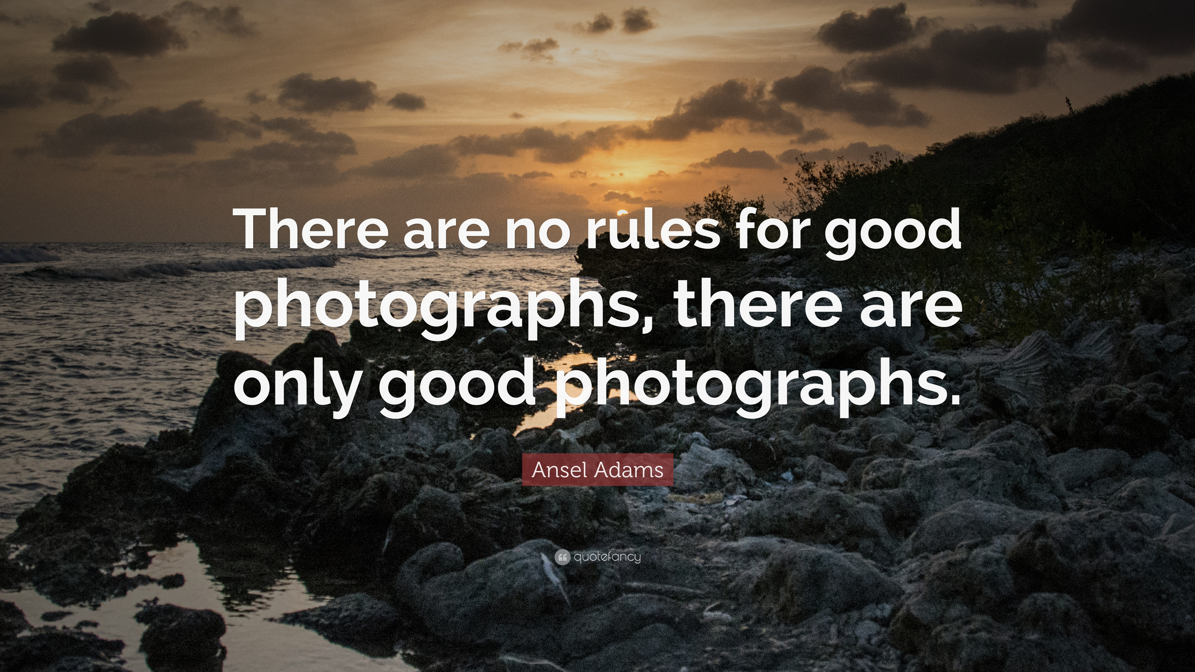 Photography Quotes  22 wallpapers    Quotefancy Photography Quotes     There are no rules for good photographs  there are  only good