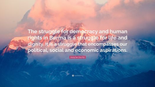 """Aung San Suu Kyi Quote: """"The struggle for democracy and ..."""