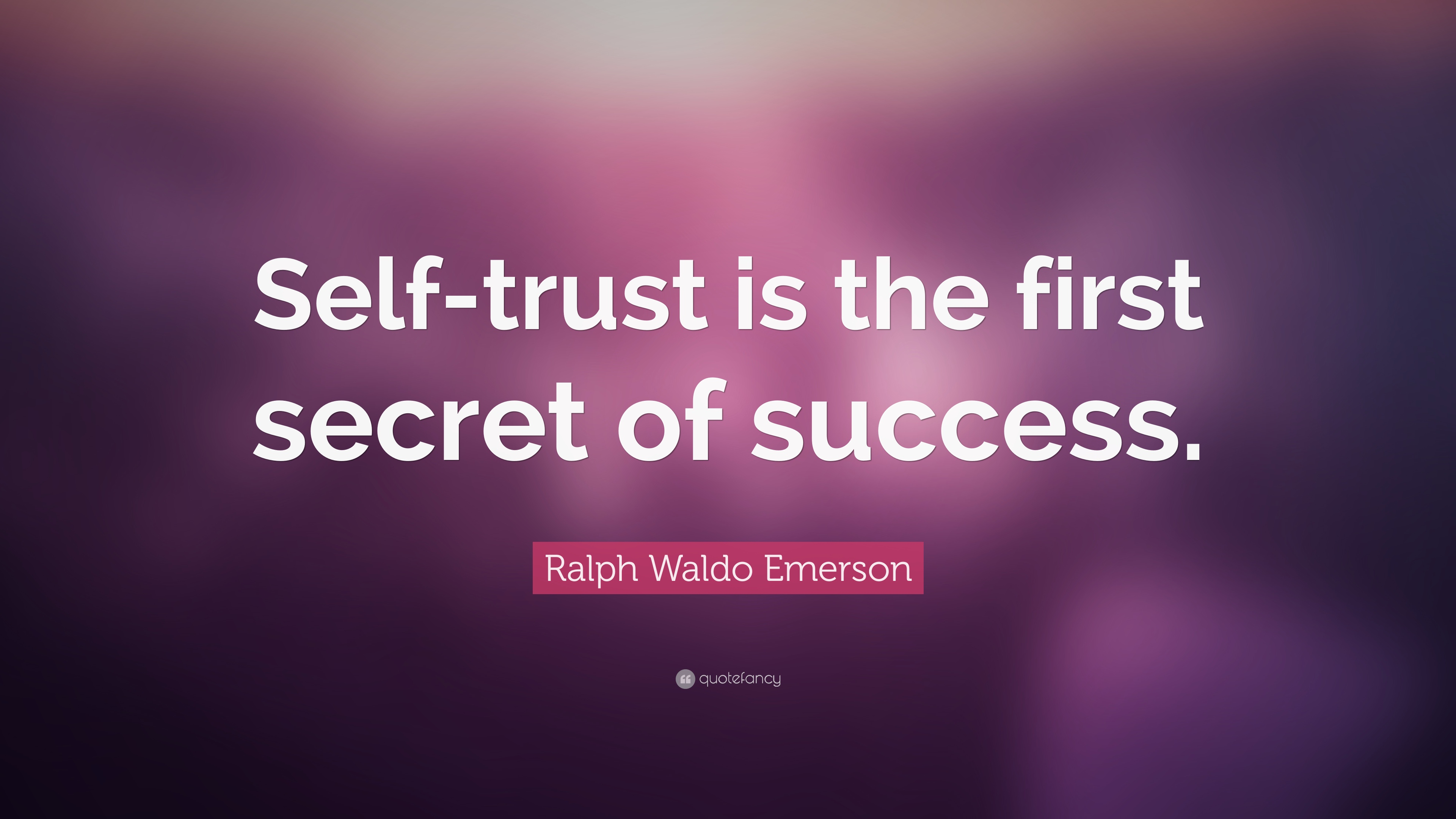 Quotes About Trust  44 wallpapers    Quotefancy Quotes About Trust     Self trust is the first secret of success