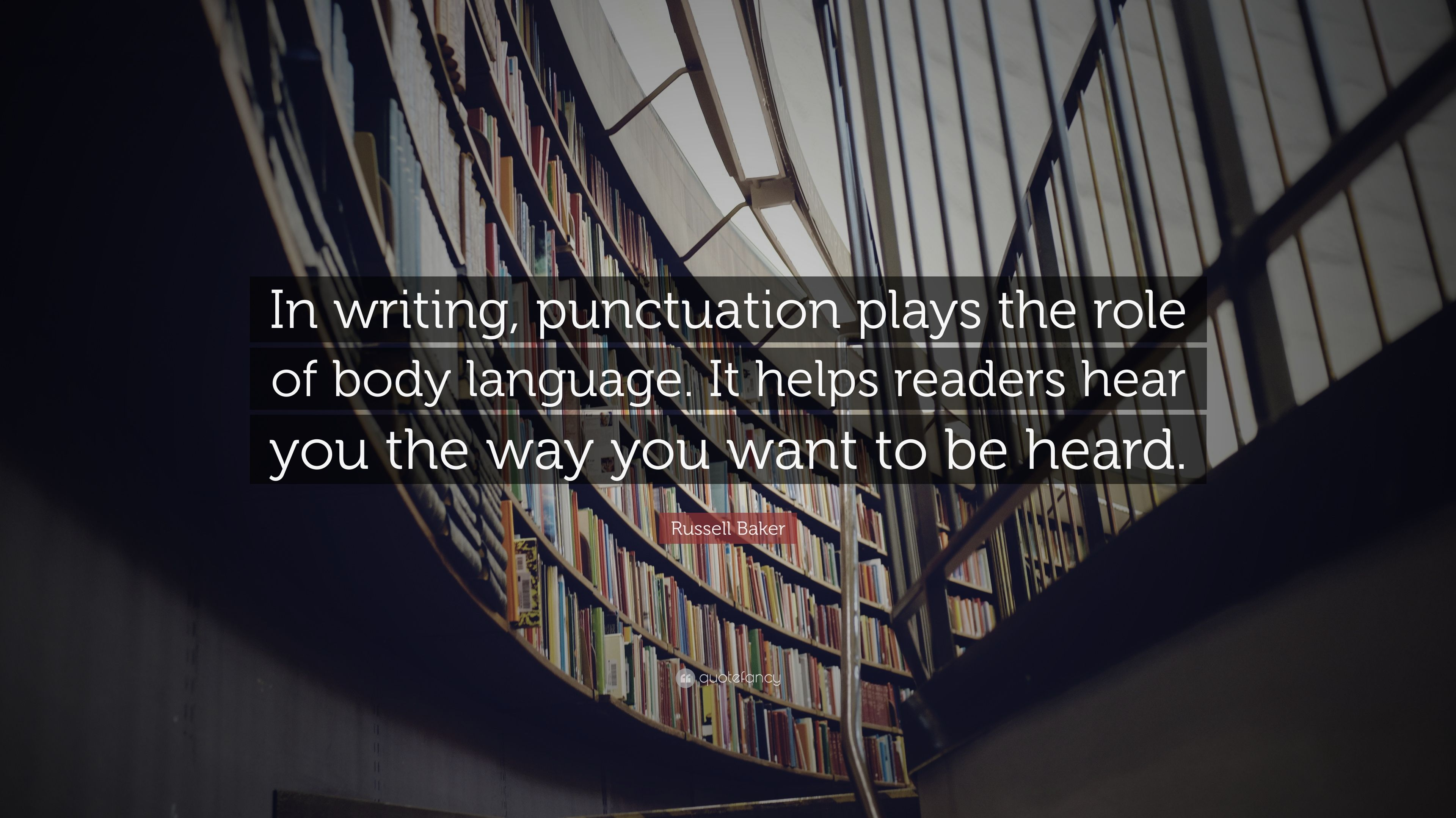 Russell Baker Quote In Writing Punctuation Plays The