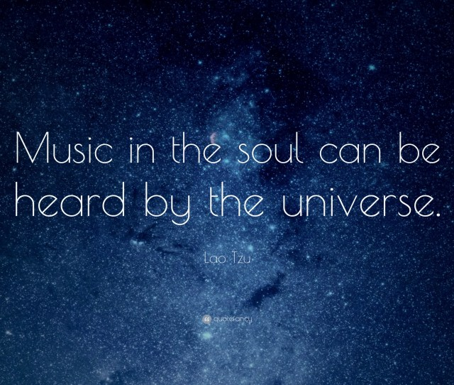 Wallpapers Lao Tzu Quote Music In The Soul Can Be Heard By The Universe