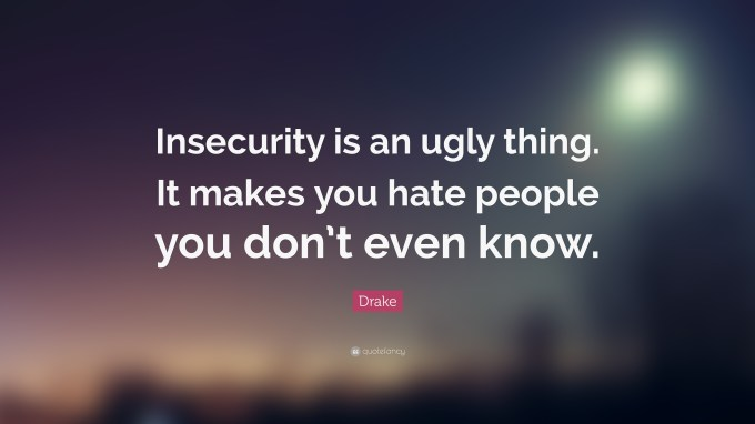 Image result for quote insecurity