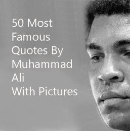 50 Most Famous And Greatest Muhammad Ali Quotes With Images