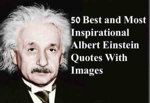50 Albert Einstein Quotes With Images For Success In Life