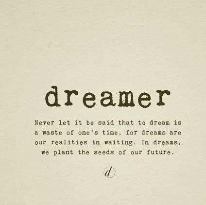 life dream quotes