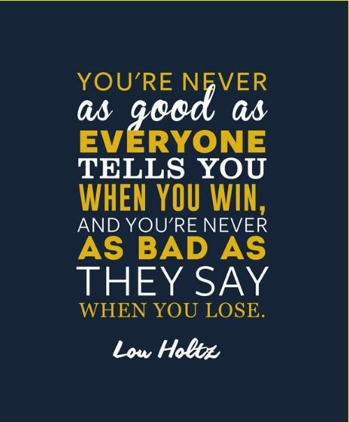 lou holtz quotes i follow three rules