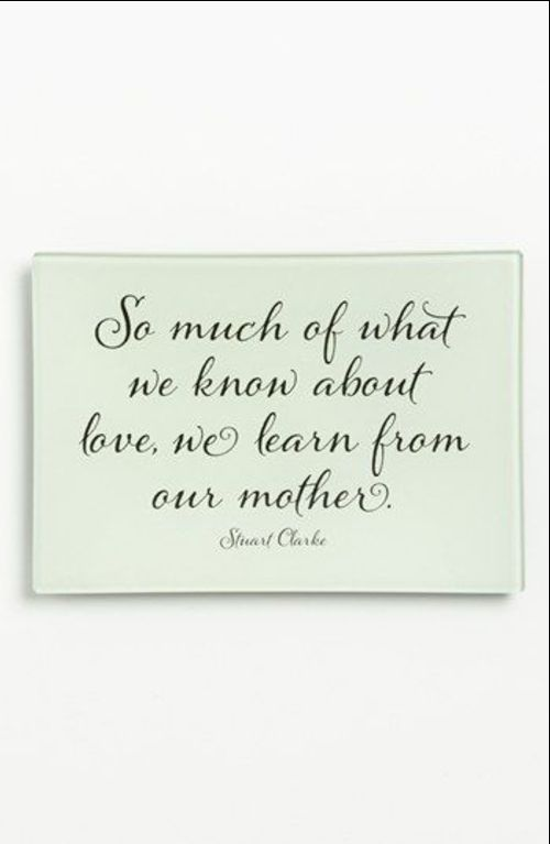 mothers day quotes love you