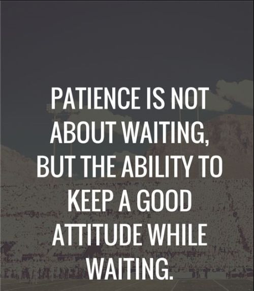 no patience quotes and sayings