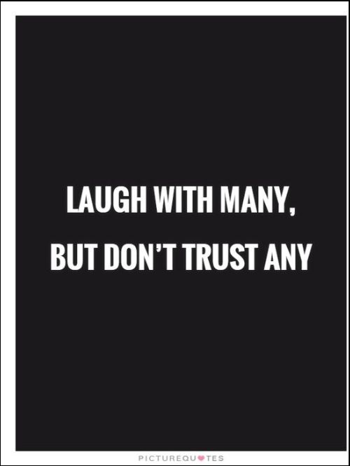 will never break your trust quotes