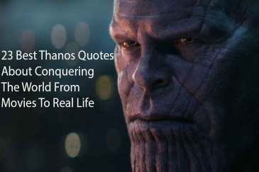 23 Best Thanos Quotes About Conquering The World From Movies To Real Life