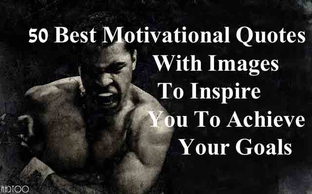 best motivational quotes images to inspire you