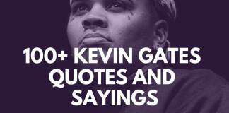 Kevin Gates Quotes & Sayings