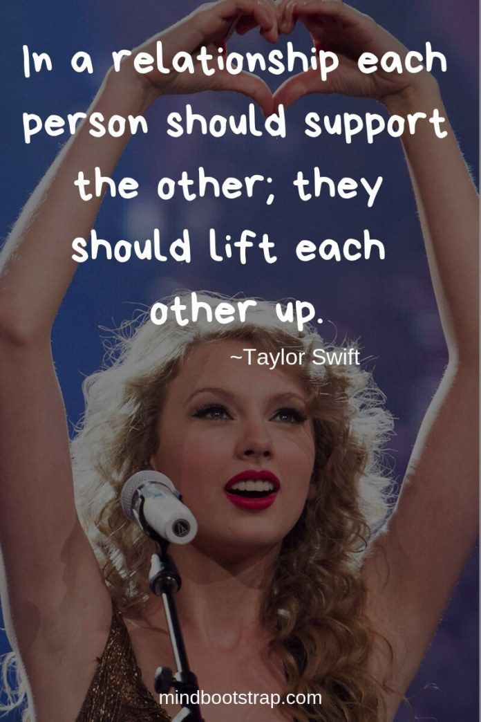 Cute Couple Quotes & Sayings | In a relationship each person should support the other; they should lift each other up. | MindBootstrap.com