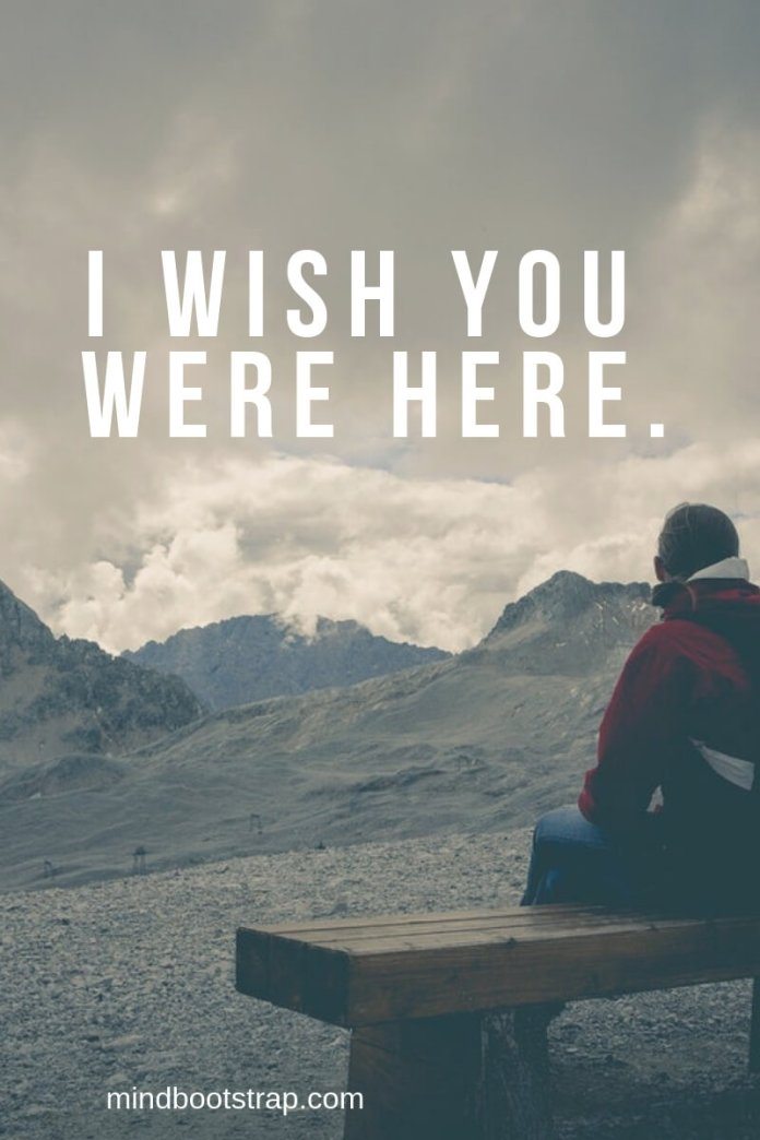 Long Distance Relationship Quotes | I wish you were here | MindBootstrap.com