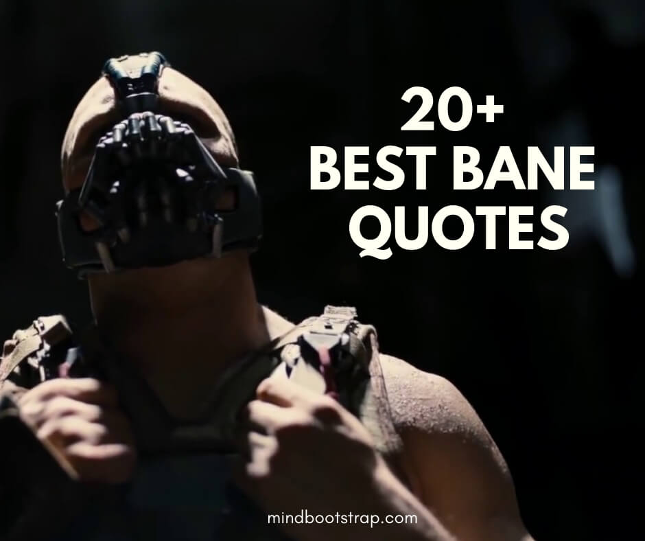 20+ Best Bane Quotes & Sayings