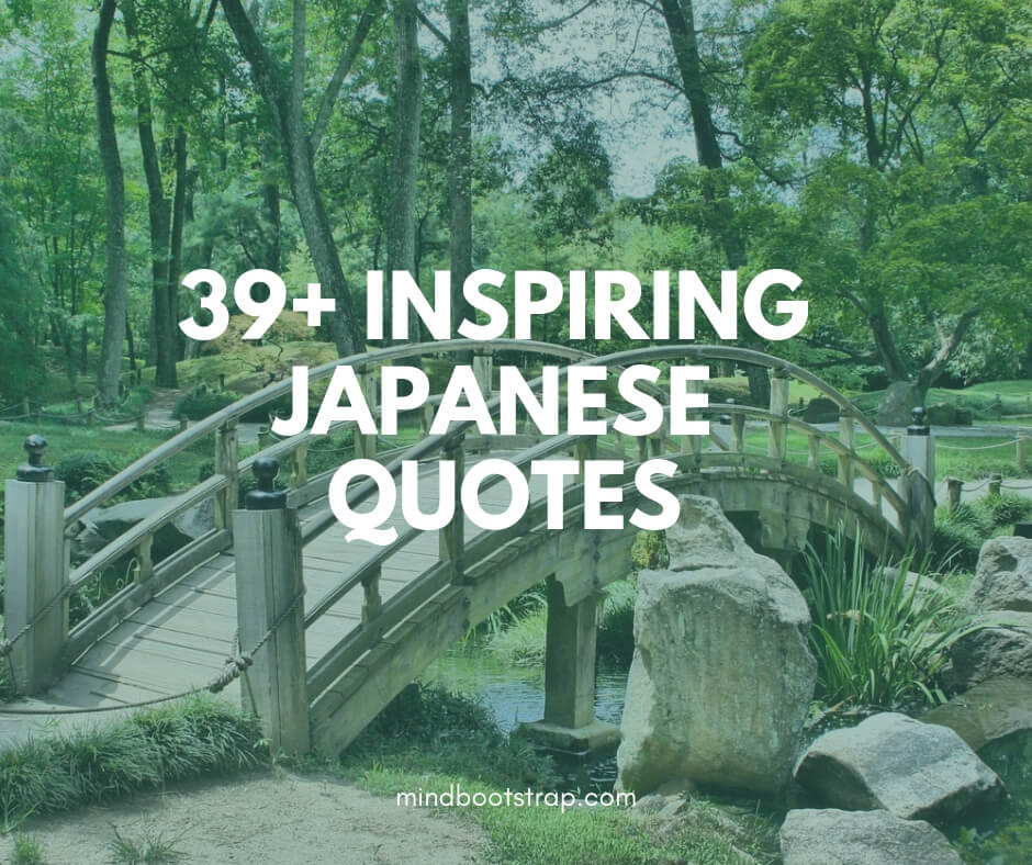 39+ Inspiring Japanese Quotes, Sayings, and Proverbs