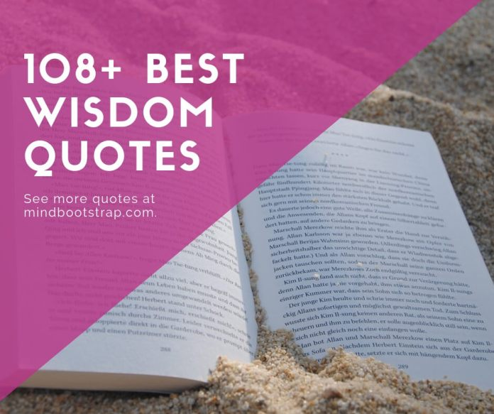 best wisdom quotes about life, love