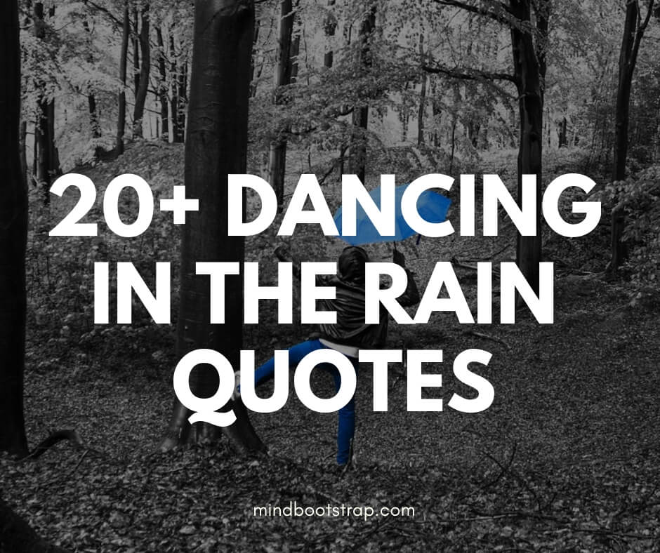 Best dancing in the rain quotes & sayings