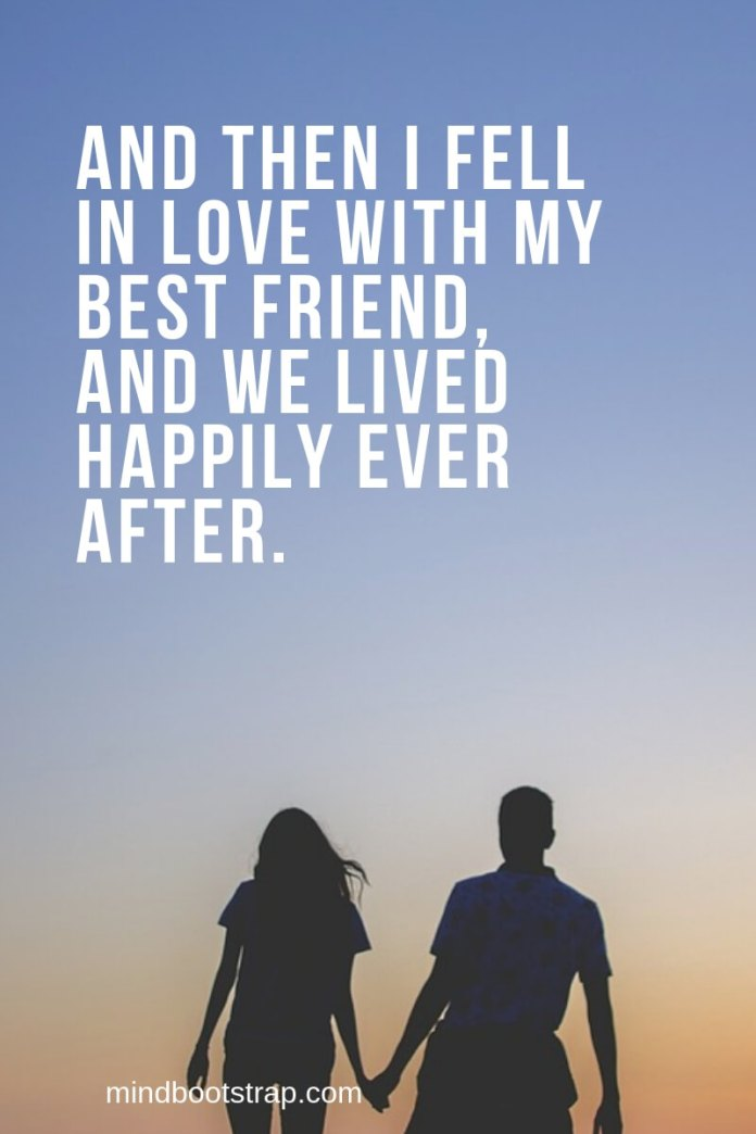 In Love With Best Friend Quote : friend, quote, Loving, Friend, Quotes, Sayings, MindBootstrap