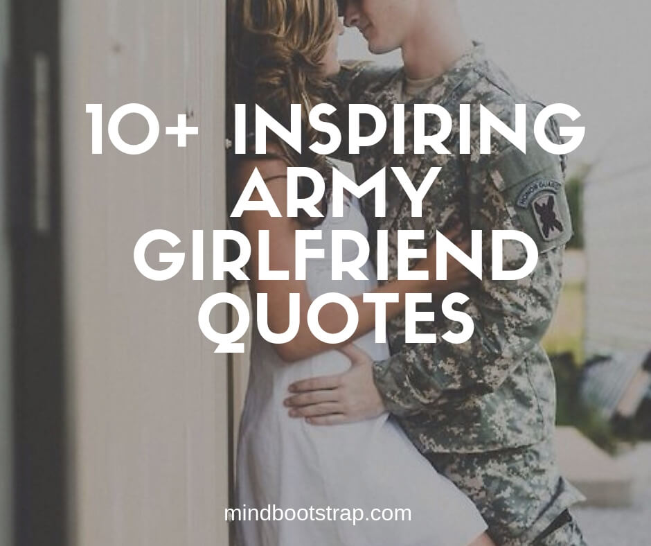 10+ Best Army Girlfriend Quotes and Sayings for Inspiration
