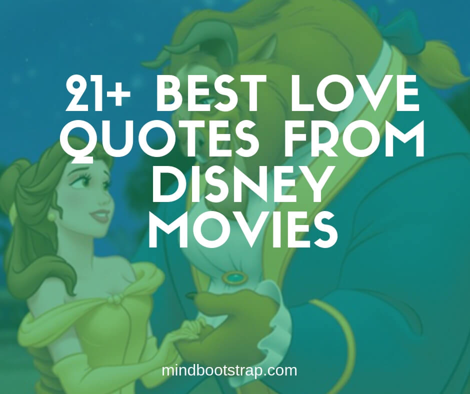 21+ Inspiring Disney Love Quotes & Sayings