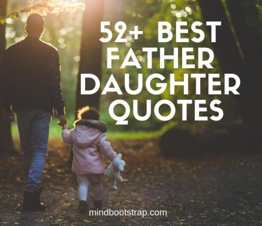 Best Father Daughter Quotes & Sayings