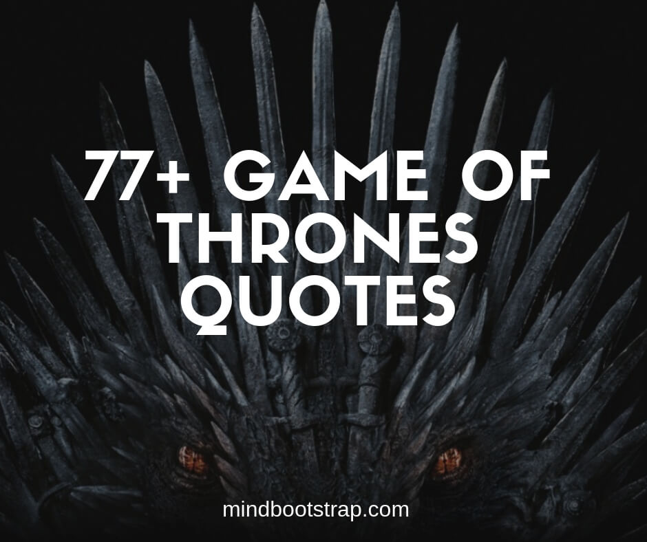 Game of Thrones Quotes and Sayings