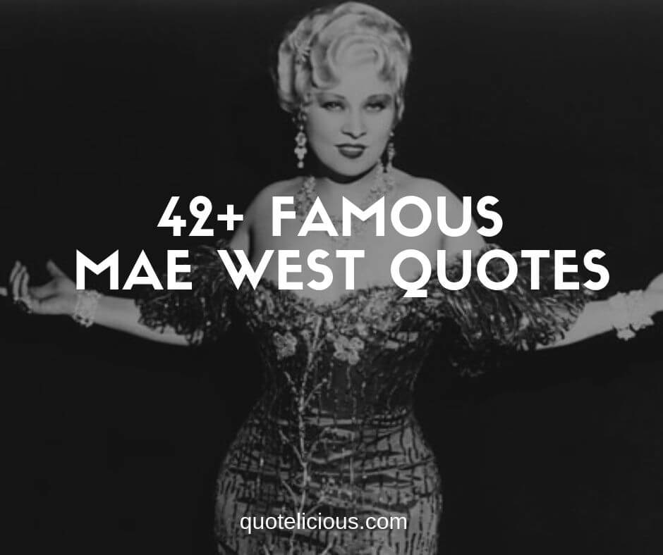 best mae west quotes and sayings